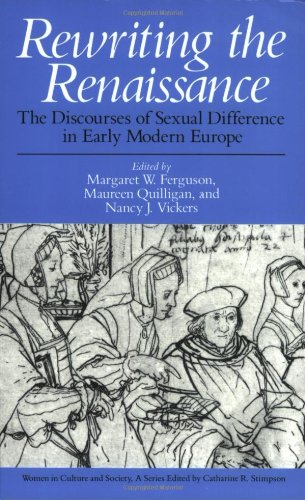 The best books on Elizabeth I - Rewriting the Renaissance by Margaret W Ferguson, Maureen Quilligan and Nancy Vickers