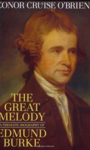 The best books on British Conservatism - The Great Melody by Conor Cruise O'Brien
