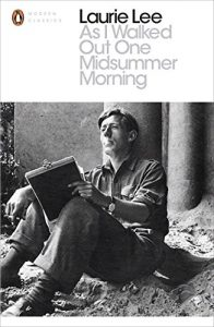 The Best Books by Adventurers - As I Walked Out One Midsummer Morning by Laurie Lee