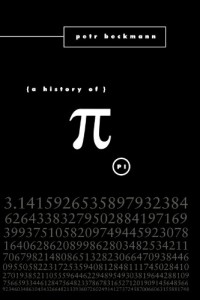 The best books on Maths - The History of Pi by Petr Beckmann