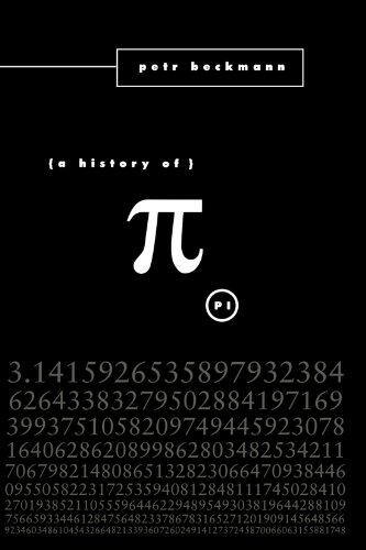 The History of Pi by Petr Beckmann