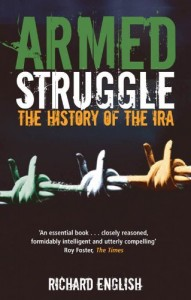 The best books on The Troubles - Armed Struggle by Richard English