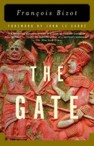 The best books on Southeast Asian Travel Literature - The Gate by François Bizot
