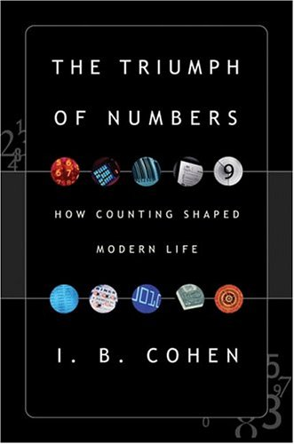 The best books on Maths - The Triumph of Numbers by I B Cohen