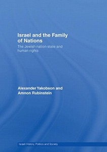 The best books on Israel - Israel and the Family of Nations by Alexander Yakobson and Amnon Rubinstein