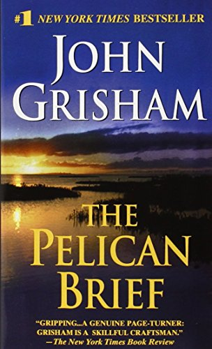 Louise Bagshawe recommends the best Chase Stories - The Pelican Brief by John Grisham