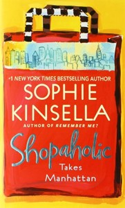 Sophie Kinsella recommends her favourite Chick Lit - Shopaholic Takes Manhattan by Sophie Kinsella