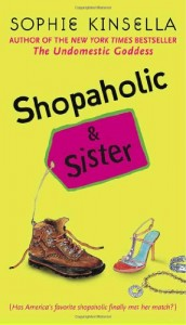 Sophie Kinsella recommends her favourite Chick Lit - Shopaholic & Sister by Sophie Kinsella