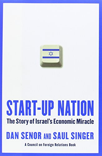 The best books on Israel - Start-Up Nation by Dan Senor and Saul Singer