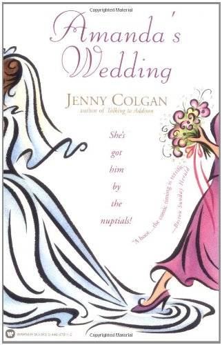 Sophie Kinsella recommends her favourite Chick Lit - Amanda's Wedding by Jenny Colgan