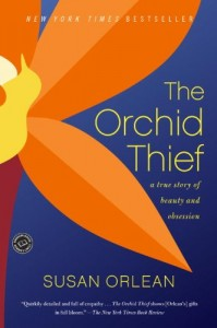 Catherine Manegold on Narrative Non-Fiction - The Orchid Thief by Susan Orlean