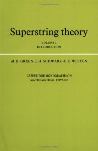The best books on String Theory - Superstring Theory (Vols 1 and 2) by E Witten, J Schwarz & M Green
