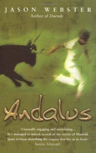 The best books on Spain - Andalus by Jason Webster
