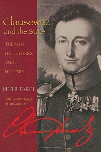 The best books on War and Intellect - Clausewitz and the State by Peter Paret