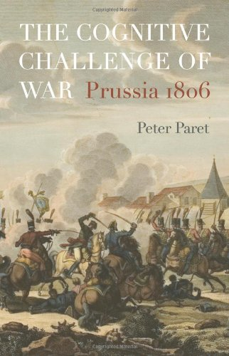 The best books on War and Intellect - The Cognitive Challenge of War by Peter Paret