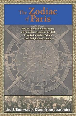 The Zodiac of Paris by Diane Greco Josefowicz & Jed Z. Buchwald
