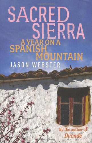 The best books on Spain - Sacred Sierra by Jason Webster