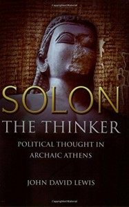 The best books on War and Foreign Policy - Solon the Thinker by John David Lewis