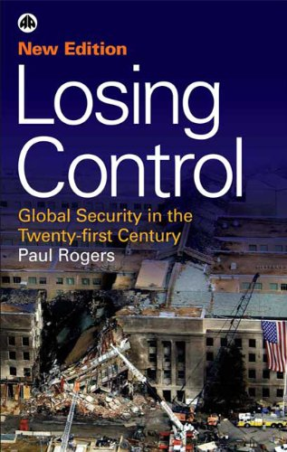 The best books on Global Security - Losing Control by Paul Rogers