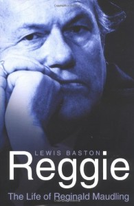 The best books on British Conservatism - Reggie by Lewis Baston