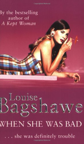 Louise Bagshawe recommends the best Chase Stories - When She Was Bad by Louise Bagshawe