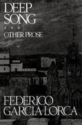 The best books on Spain - Deep Song and Other Prose by Federico García Lorca