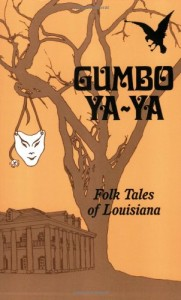 The best books on New Orleans - Gumbo Ya Ya by Robert Tallant and Lyle Saxon