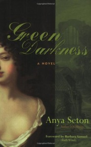The Best Historical Novels - Green Darkness by Anya Seton