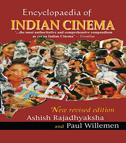 The best books on Indian Film - Encyclopaedia of Indian Cinema (Revised Second Edition) by Ashish Rajadhyaksha and Paul Willemen