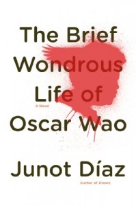The best books on The Rise of Latin America - The Brief Wondrous Life of Oscar Wao by Junot Díaz