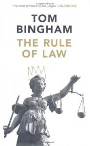 The best books on Justice and the Law - The Rule of Law by Tom Bingham