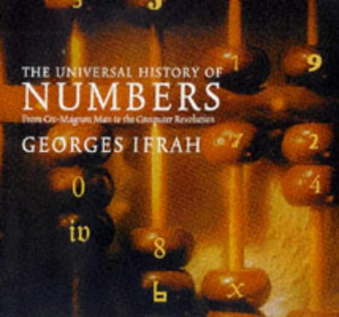 The best books on Maths - The Universal History of Numbers by Georges Ifrah