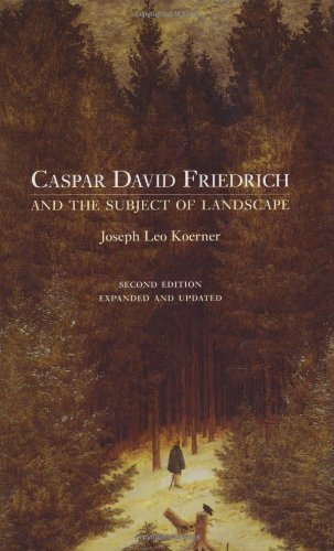 The best books on War and Intellect - Caspar David Friedrich and the Subject of Landscape by Joseph Leo Koerner