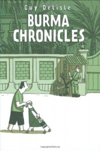 The best books on Burma - Burma Chronicles by Guy Delisle