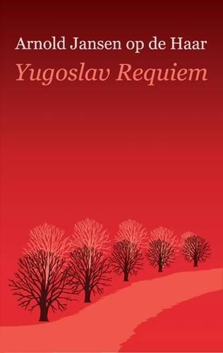 The best books on A Poet Soldier's View of Bosnia - Yugoslav Requiem by Arnold Jansen & Arnold Jansen op de Haar