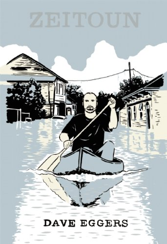 The best books on New Orleans - Zeitoun by Dave Eggers