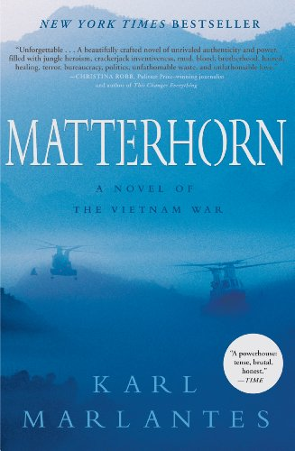 The best books on The Vietnam War - Matterhorn: A Novel of the Vietnam War by Karl Marlantes