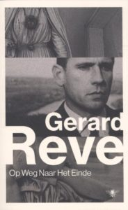 The best books on A Poet Soldier's View of Bosnia - Op Weg Naar Het Einde - On My Way to the End (in Dutch) by Gerard Reve