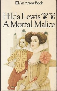 The Best Historical Novels - A Mortal Malice by Hilda Lewis