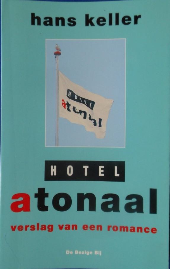 The best books on A Poet Soldier's View of Bosnia - Hotel Atonaal by Hans Keller