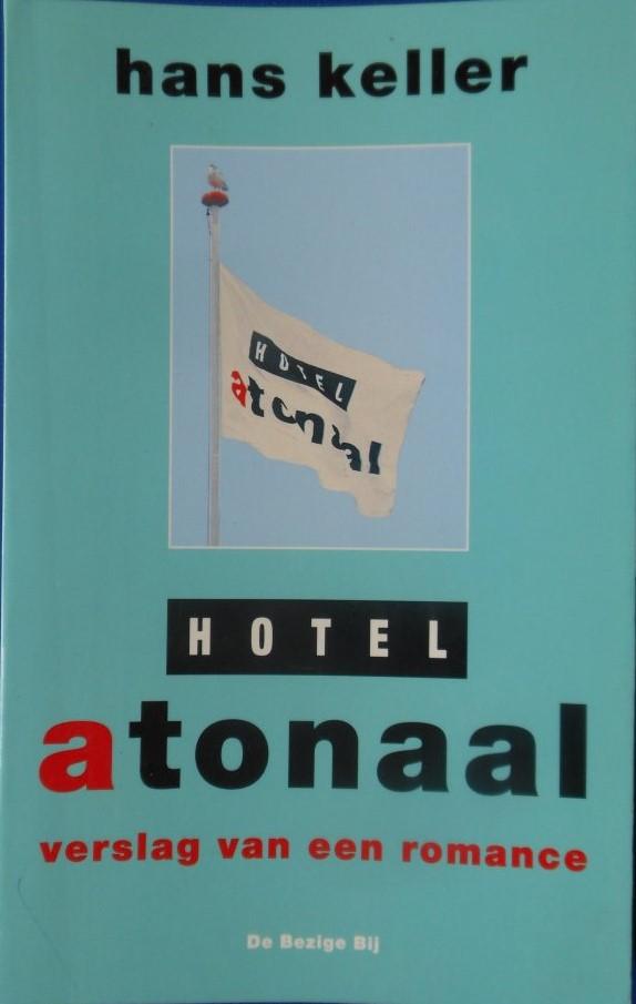 Hotel Atonaal by Hans Keller