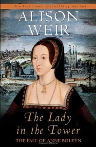 The Best Historical Novels - The Lady in the Tower by Alison Weir