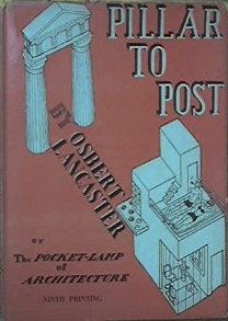The best books on British Buildings - Pillar to Post by Osbert Lancaster