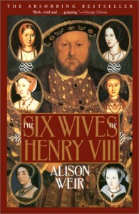 The Best Historical Novels - The Six Wives of Henry VIII by Alison Weir