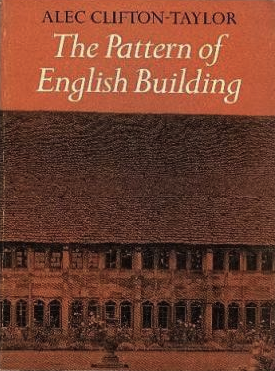 The best books on British Buildings - The Pattern of English Building by Alec Clifton-Taylor