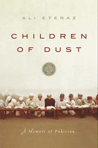 The best books on The Politics of Pakistan - Children of Dust by Ali Eteraz