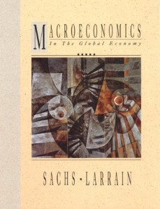 Macroeconomics in the Global Economy by Jeffrey D Sachs