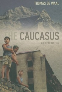 The best books on Georgia and the Caucasus - The Caucasus by Thomas de Waal
