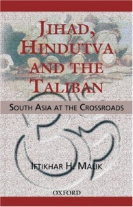 The best books on Pakistan - Jihad, Hindutva and Taliban by Iftikhar Malik