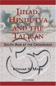 Jihad, Hindutva and the Taliban by Iftikhar Malik